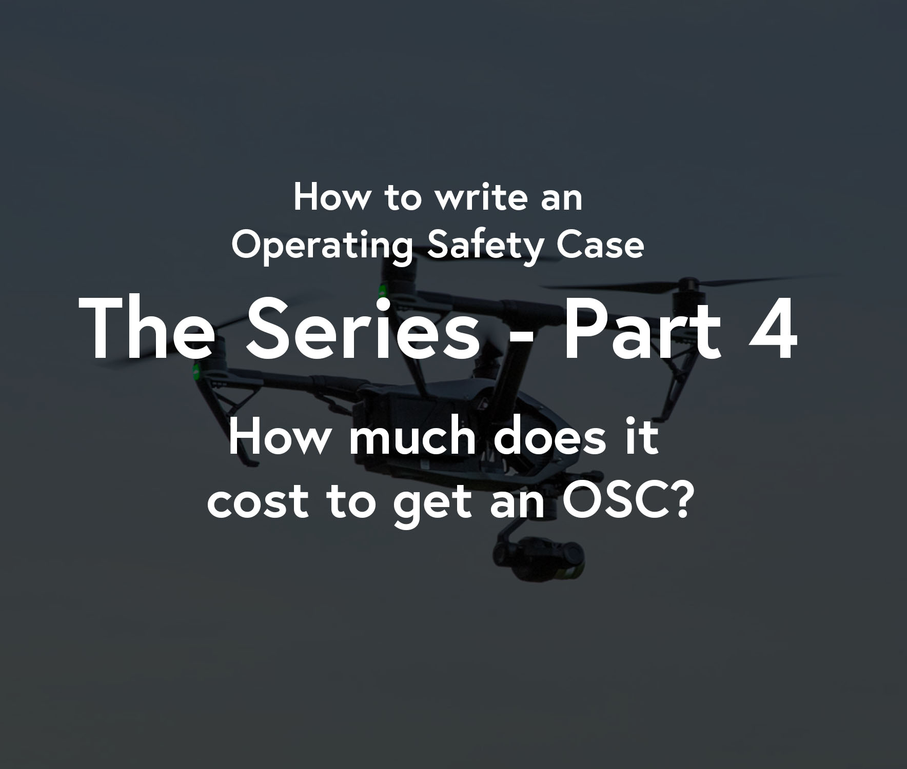 How to write an Operating Safety Case | The Series - Part ...